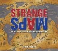 Strange Maps - The Book