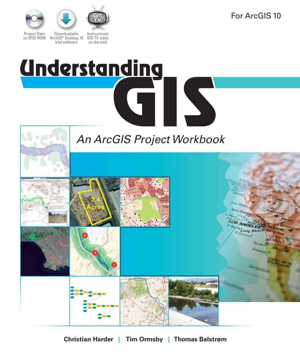 Understanding GIS: An ArcGIS Project Workbook