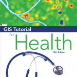 Updated GIS and Health Tutorial Book