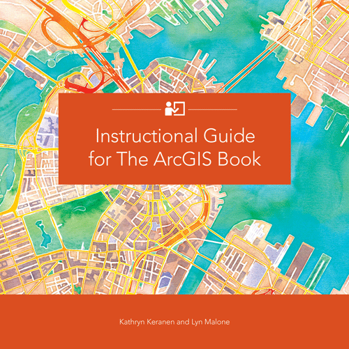 The ArcGIS Book 10 Big Ideas about Applying Geography to Your World The ArcGIS Books