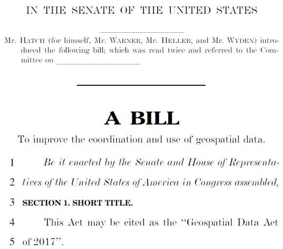 Be Aware of the Proposed Geospatial Data Act (GDA) of 2017