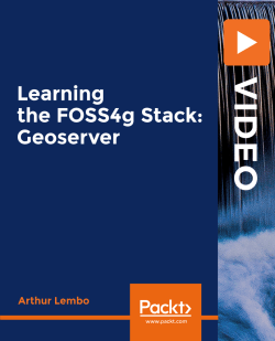 Learning the FOSS4g Stack: Geoserver [Video]